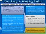case study 2 pumping project