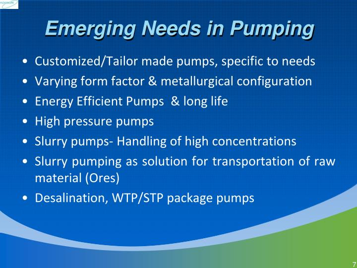 Emerging Needs in Pumping