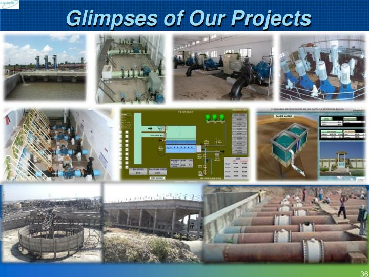 Glimpses of Our Projects