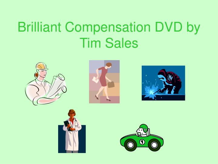 Brilliant Compensation DVD by Tim Sales