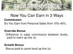 now you can earn in 3 ways