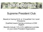 supreme president club