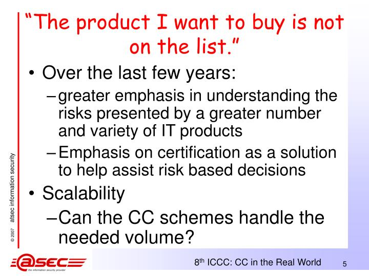 """""""The product I want to buy is not on the list."""""""
