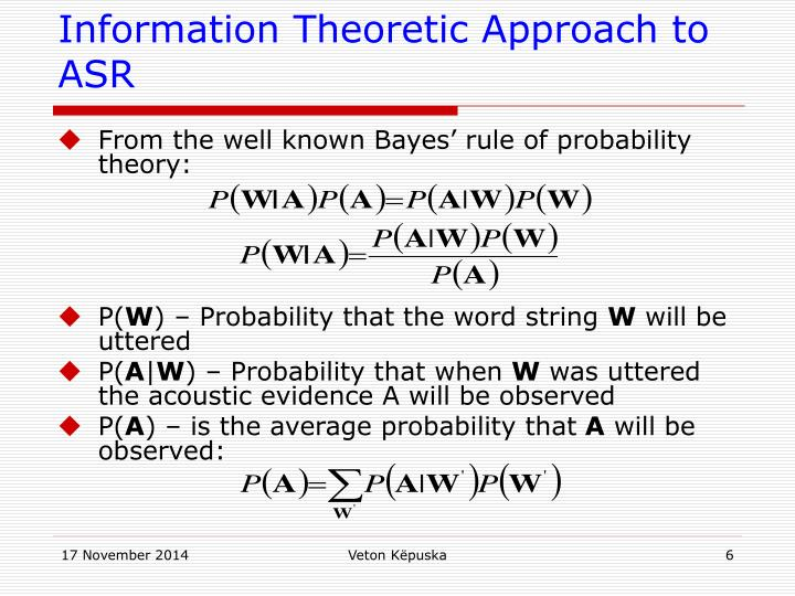Information Theoretic Approach to ASR