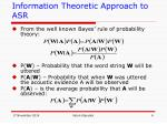 information theoretic approach to asr3