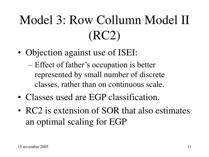 Model 3: Row Collumn Model II (RC2)