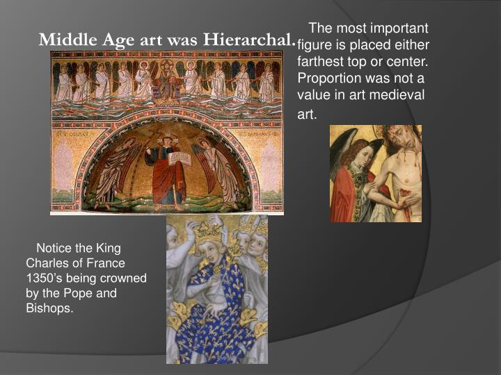 The most important figure is placed either farthest top or center. Proportion was not a value in art medieval art.