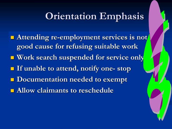 Orientation Emphasis