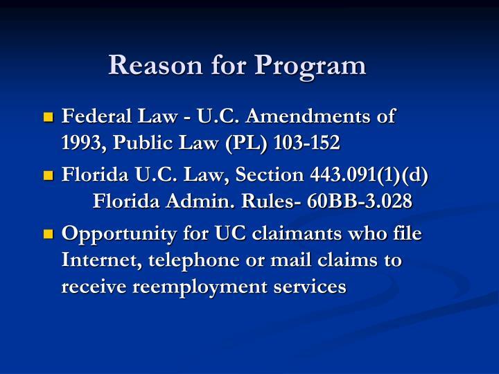 Reason for Program