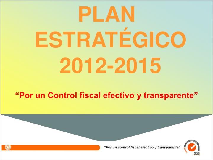 PLAN ESTRATÉGICO 2012-2015