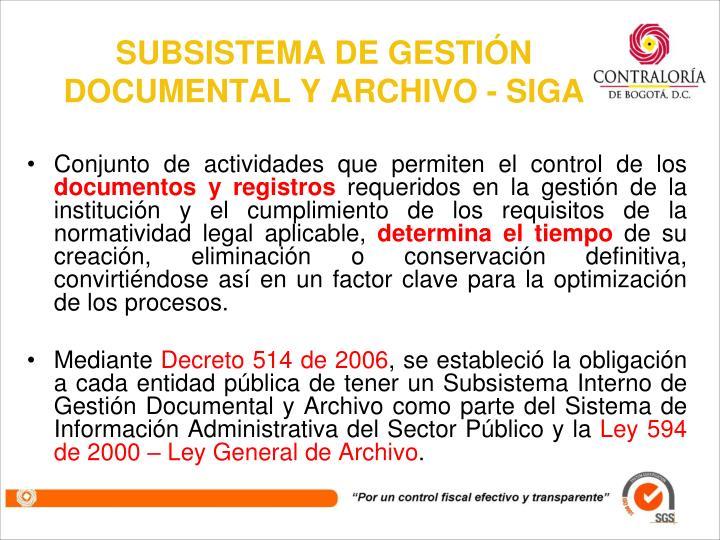 SUBSISTEMA DE GESTIÓN DOCUMENTAL Y ARCHIVO - SIGA