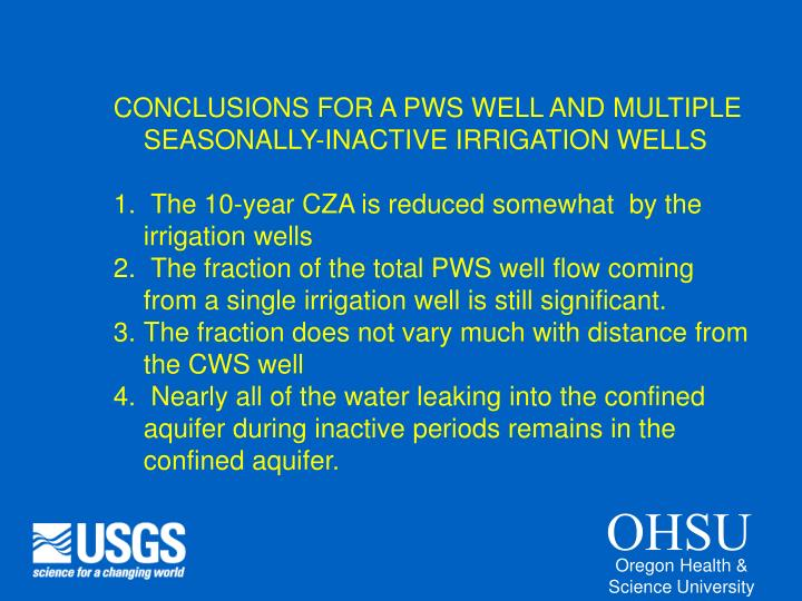 CONCLUSIONS FOR A PWS WELL AND MULTIPLE SEASONALLY-INACTIVE IRRIGATION WELLS