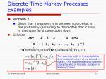 discrete time markov processes examples4