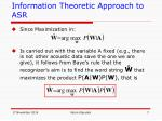 information theoretic approach to asr4