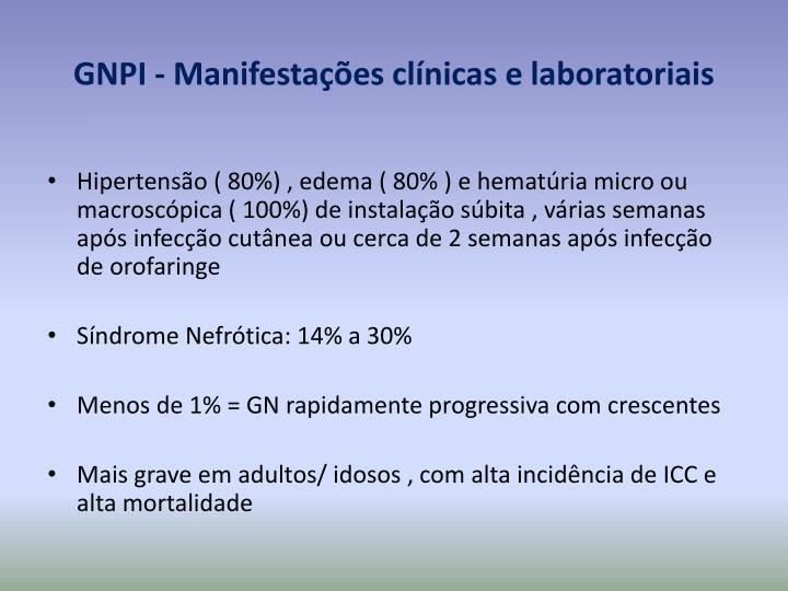GNPI - Manifestações clínicas e laboratoriais