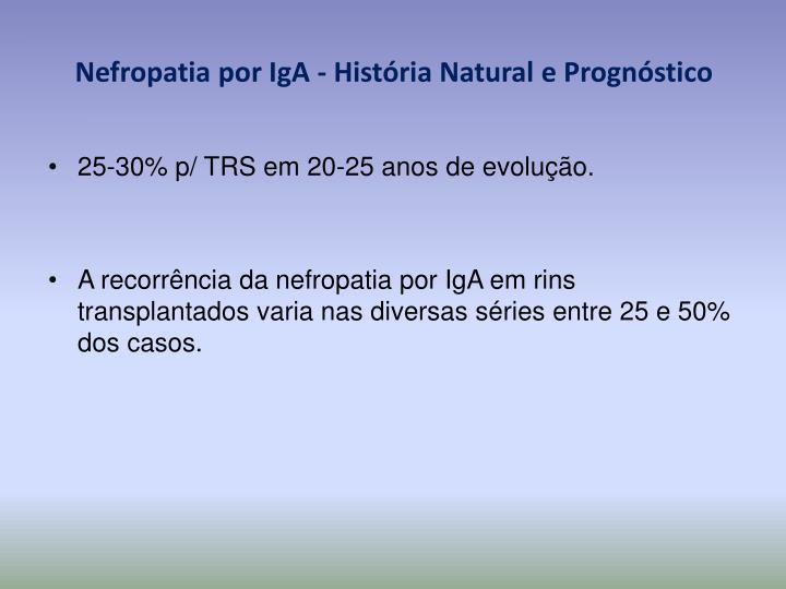Nefropatia por IgA - História Natural e Prognóstico