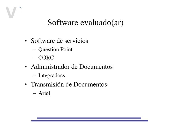 Software evaluado(ar)