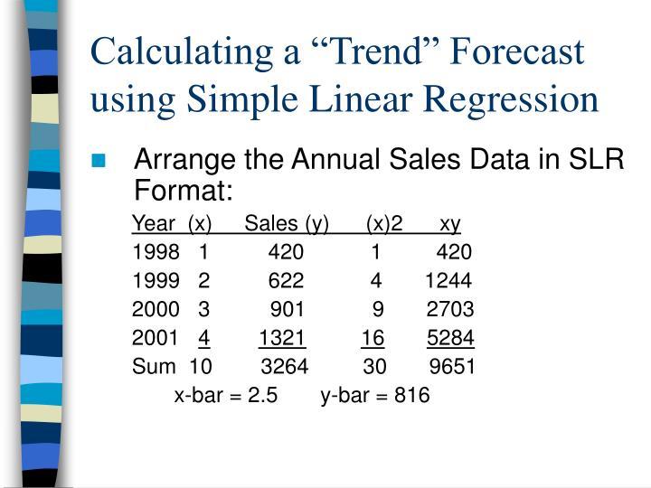 "Calculating a ""Trend"" Forecast"