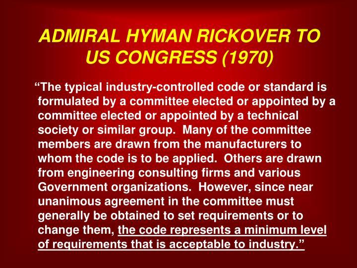 ADMIRAL HYMAN RICKOVER TO US CONGRESS (1970)