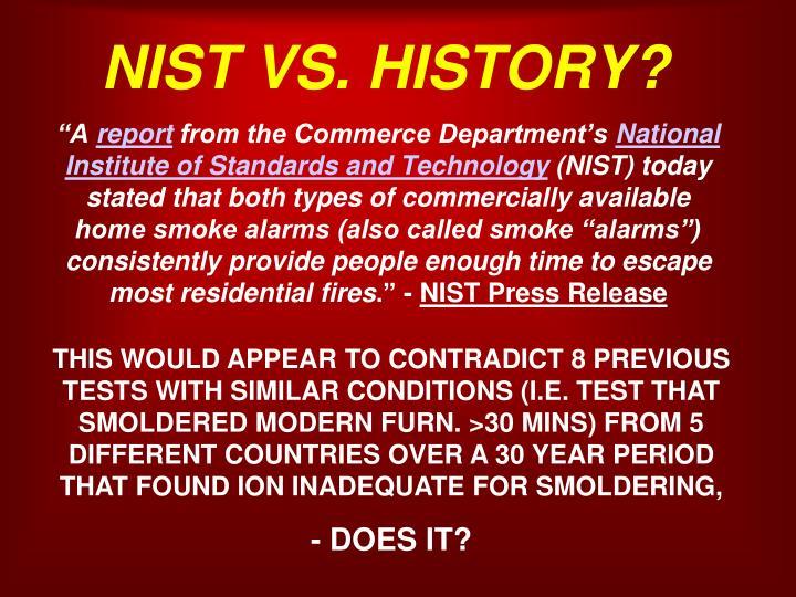 NIST VS. HISTORY?