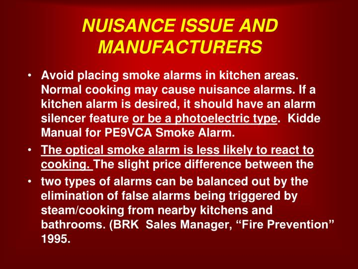 NUISANCE ISSUE AND MANUFACTURERS
