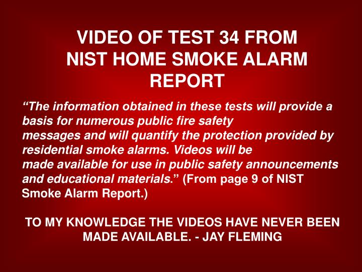 VIDEO OF TEST 34 FROM NIST HOME SMOKE ALARM REPORT