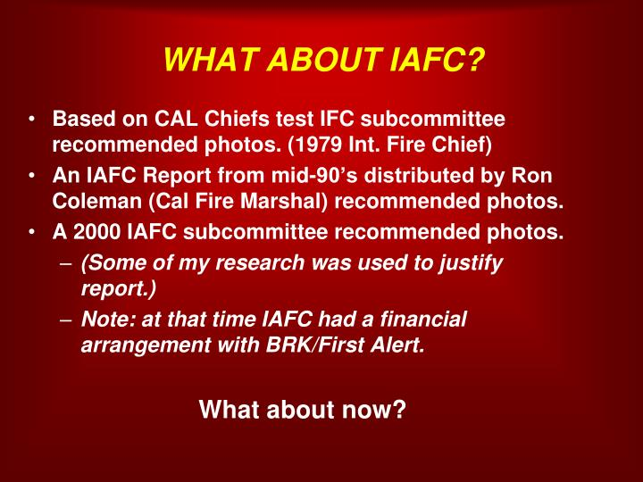 WHAT ABOUT IAFC?