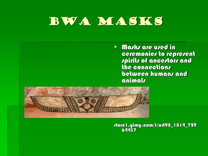 Bwa masks
