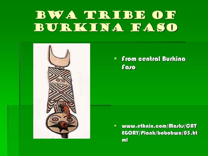 Bwa tribe of Burkina Faso