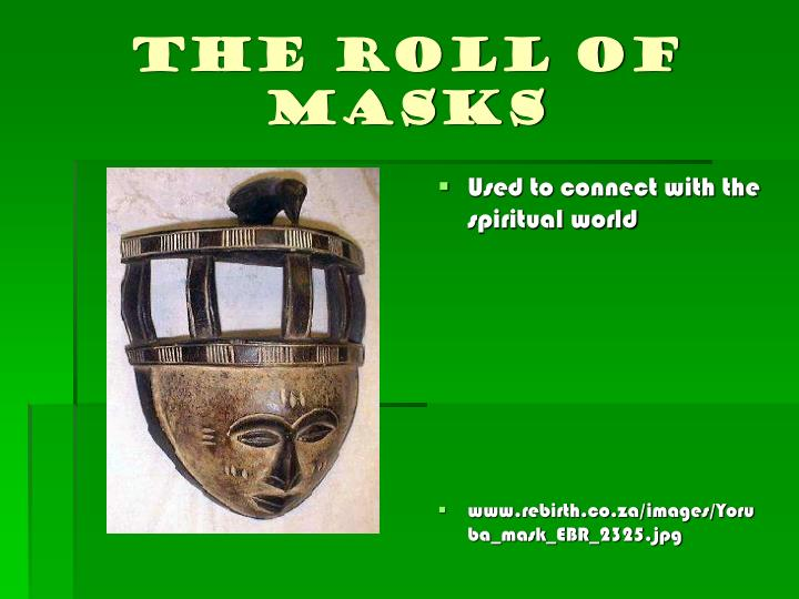 The Roll of Masks