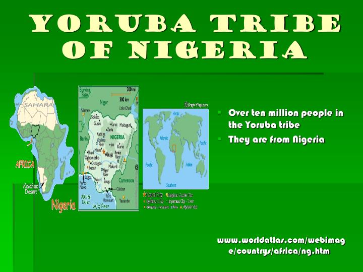 Yoruba Tribe of Nigeria