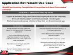 application retirement use case
