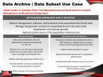 data archive data subset use case1