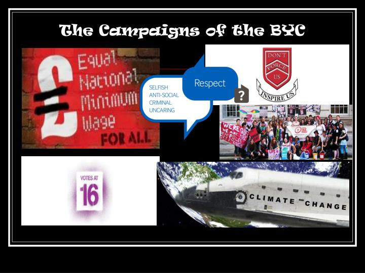 The Campaigns of the BYC