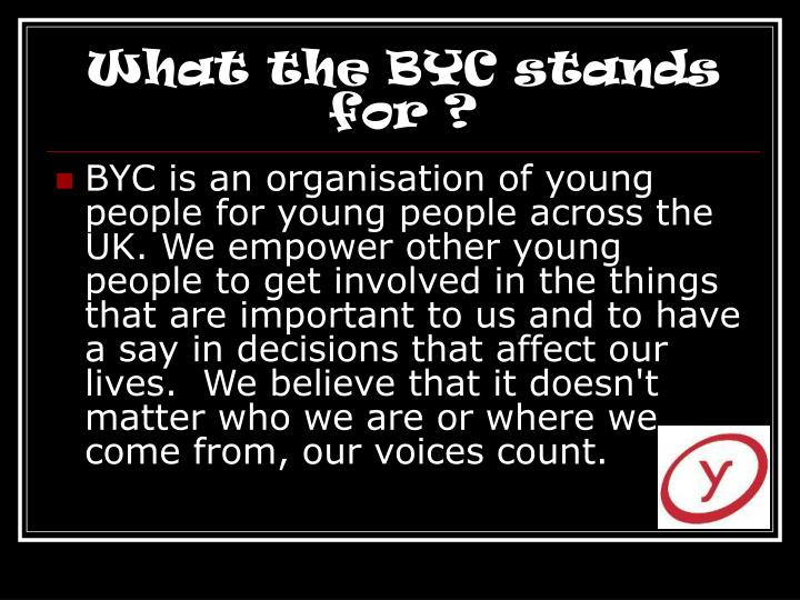 What the BYC stands for ?
