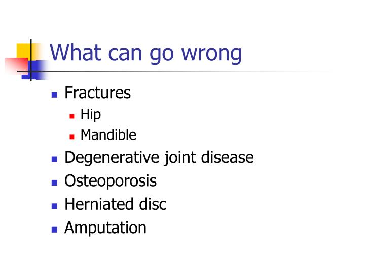 What can go wrong