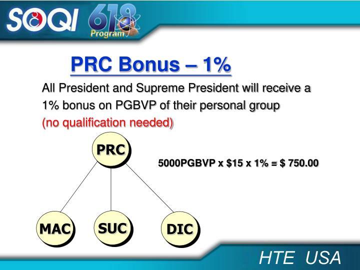 PRC Bonus – 1%