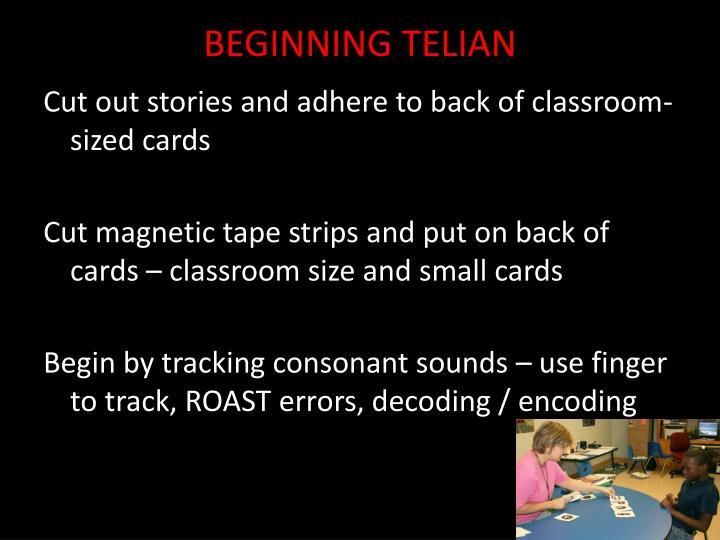 BEGINNING TELIAN