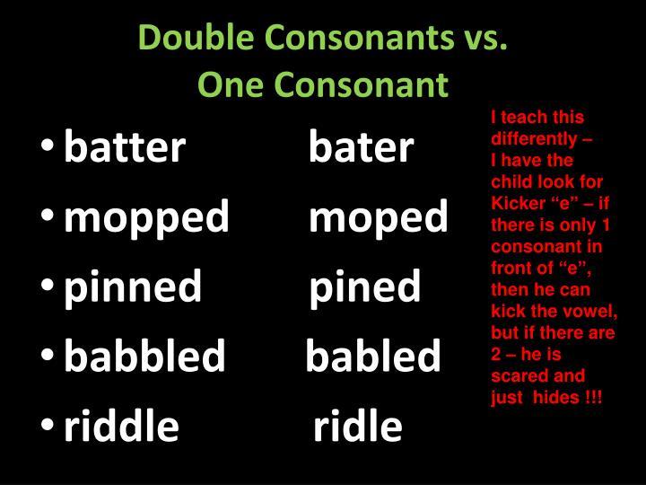 Double Consonants vs.
