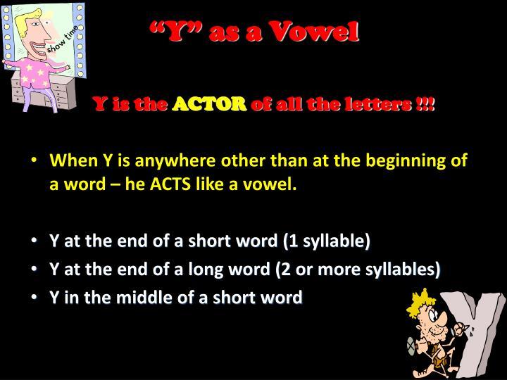 """Y"" as a Vowel"