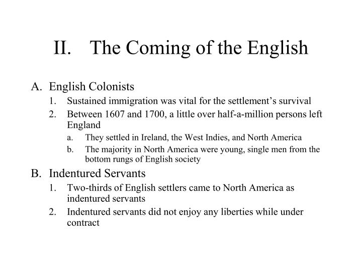 Ii the coming of the english