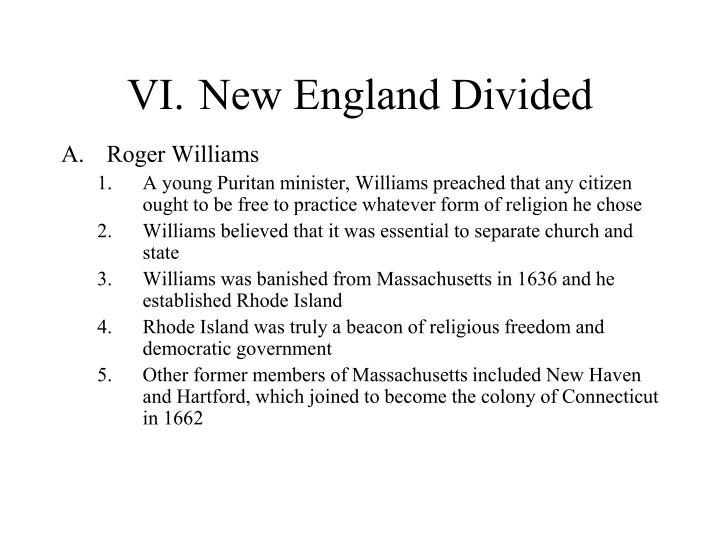 VI.	New England Divided
