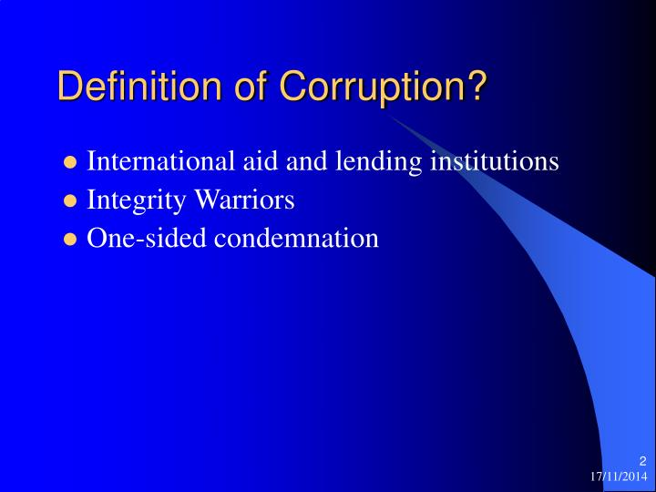 Definition of Corruption?
