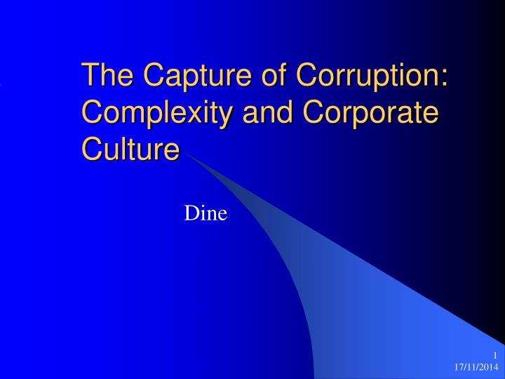 The capture of corruption complexity and corporate culture