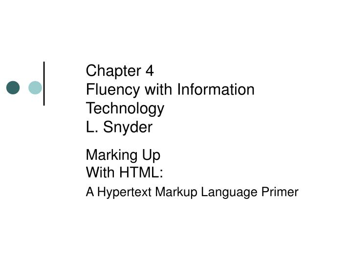 Chapter 4 fluency with information technology l snyder