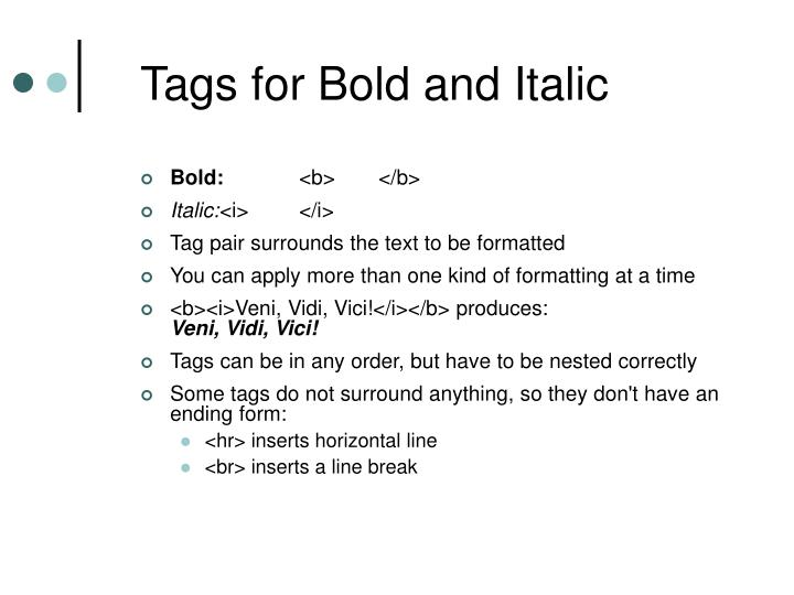 Tags for bold and italic