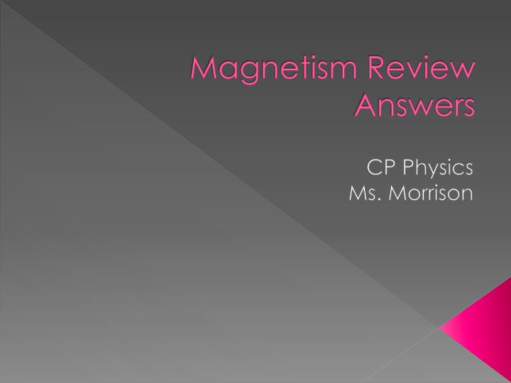 Magnetism Review Answers