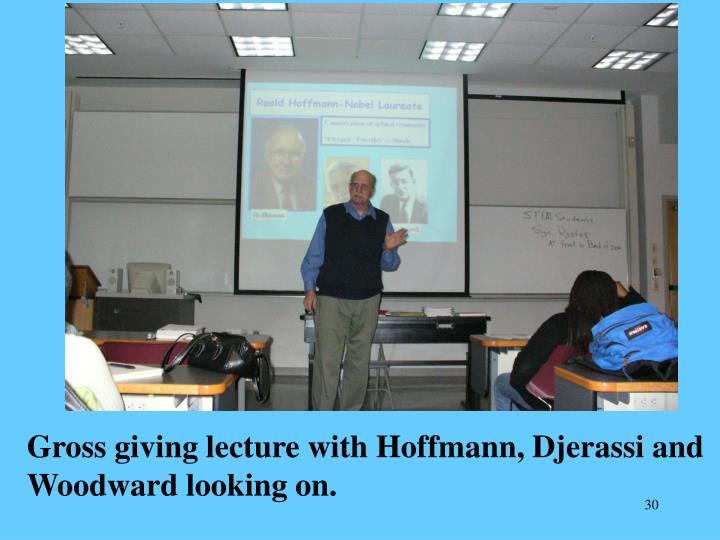 Gross giving lecture with Hoffmann, Djerassi and