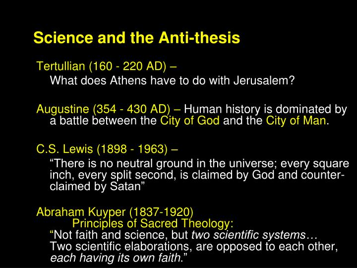 Science and the Anti-thesis