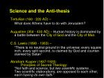 science and the anti thesis